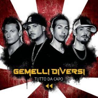 Gemelli diversi alla goccia in radio dal 25 gennaio il nuovo singolo e a marzo il tour - La fiamma gemelli diversi ...