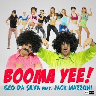 Geo Da Silva & Jack Mazzoni - Booma Yee (Radio Date: 10-05-2013)