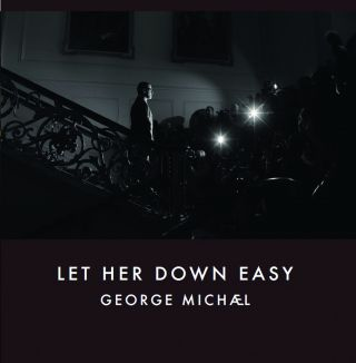 George Michael - Let Her Down Easy (Radio Date: 14-02-2014)