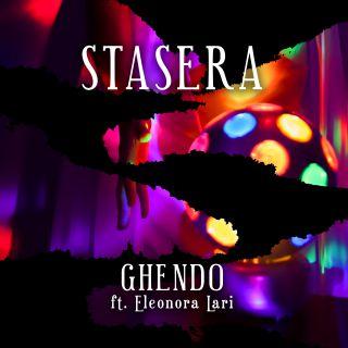 Ghendo - Stasera (feat. Eleonora Lari) (Radio Date: 19-02-2021)