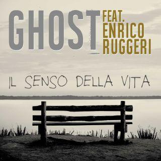 Ghost - Il senso della vita (feat. Enrico Ruggeri) (Radio Date: 06-10-2017)