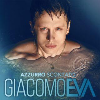 Giacomo Eva - Azzurro Scontato (Radio Date: 21-08-2020)
