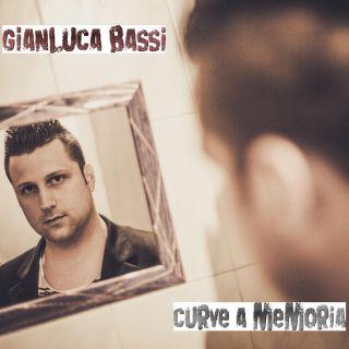 Gianluca Bassi - Curve a memoria (Radio Date: 06-07-2015)