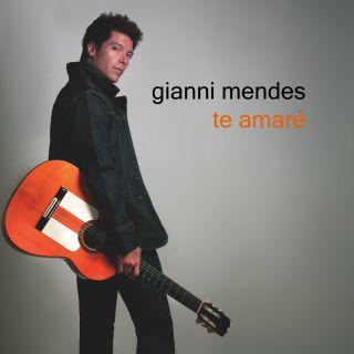 Gianni Mendes - Te Amaré (Radio Date: 31-07-2020)