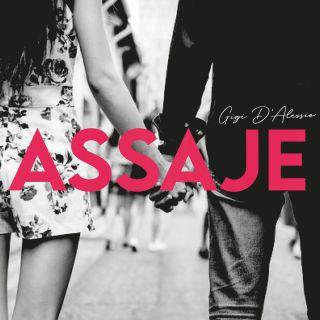 Gigi D'Alessio - Assaje (Radio Date: 04-06-2021)