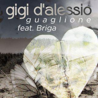 Gigi D'alessio - Guaglione (feat. Briga) (Radio Date: 09-10-2015)