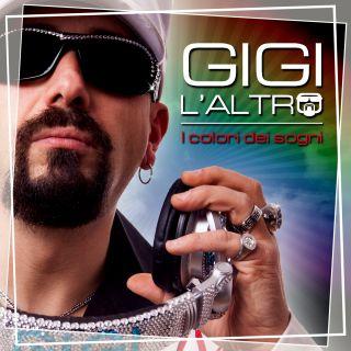 Gigi L'altro - I colori dei sogni (Radio Date: 21-11-2018)