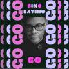 GINO LATINO - Go