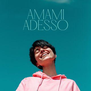 Giordana Angi - Amami Adesso (Radio Date: 15-05-2020)
