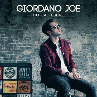 Giordano Joe - Ho La Febbre (Radio Date: 31-05-2019)