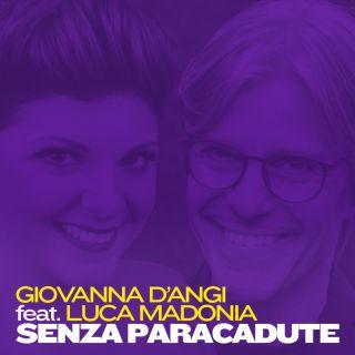 Senza paracadute (feat. Luca Madonia), di Giovanna D'Angi