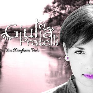 Giulia Pratelli - Una margherita viola(Radio Date: 16 Marzo 2012)