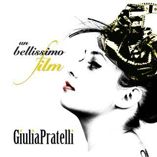 Giulia Pratelli - Un bellissimo film (Radio Date: 27-03-2015)
