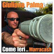 Giuliano Palma - Come Ieri (feat. Marracash) (Radio Date: 28-06-2013)