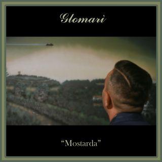 Glomarì - Mostarda (Radio Date: 29-11-2019)