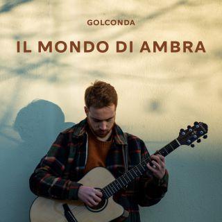 Golconda - Il Mondo Di Ambra (Radio Date: 22-05-2020)