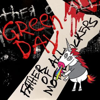 Green Day - Father Of All... (Radio Date: 10-09-2019)