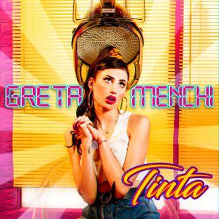 Greta Menchi - Tinta (Radio Date: 30-08-2019)