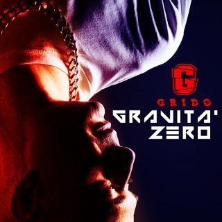 Grido - Gravità zero (Radio Date: 05-08-2016)