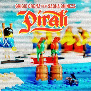 Grigio Crema - Pirati (feat. Sasha Shinezz) (Radio Date: 04-10-2019)