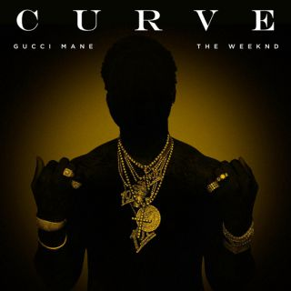 Gucci Mane - Curve (feat. The Weeknd)