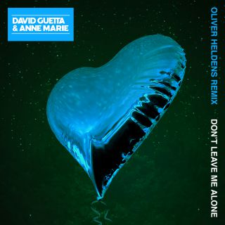 David Guetta - Don't Leave Me Alone (feat. Anne-Marie) (Oliver Heldens Remix) (Radio Date: 07-09-2018)