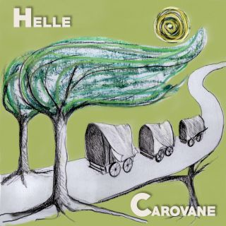 Helle - Carovane (Radio Date: 16-04-2021)