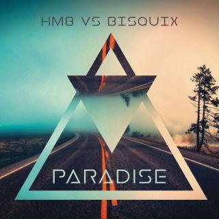 Hm8 Vs Bisquix - Paradise (Radio Date: 07-01-2019)