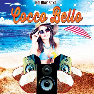 Holiday Boys - Coccobello