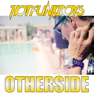 Hot Funk Boys - Otherside (Radio Date: 28-09-2012)