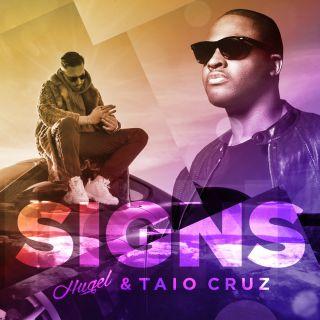 signs Hugel & Taio Cruz