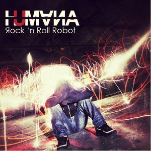 Humana - Rock'N Roll Robot (Radio Date: 07 Giugno 2012)