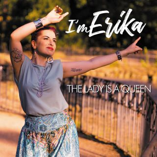 I'm Erika - The Lady Is A Queen (Radio Date: 19-01-2021)
