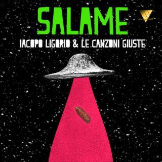 Iacopo Ligorio & Le Canzoni Giuste - Salame (Radio Date: 11-10-2019)