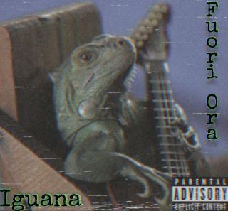 Iguana - Fuori Ora! (Radio Date: 17-09-2021)