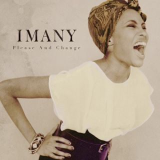 Imany - Please And Change (Radio Date: 04-10-2013)