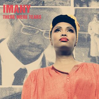 Imany - There Were Tears (Radio Date: 06-10-2017)