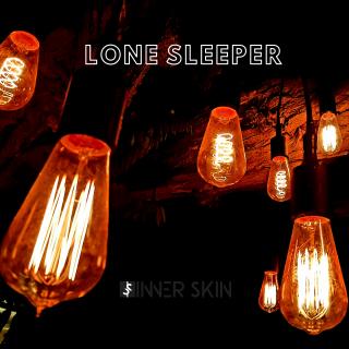 Inner Skin - Lone Sleeper (Radio Date: 03-07-2020)