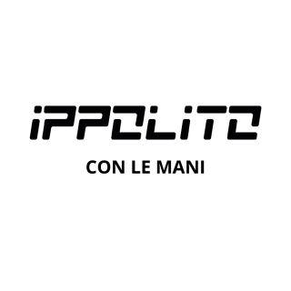 Ippolito - Con Le Mani (Radio Date: 13-03-2020)