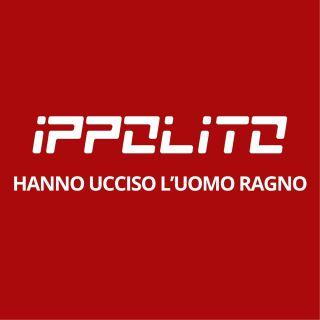 Ippolito - Hanno Ucciso L'uomo Ragno (Radio Date: 17-07-2020)