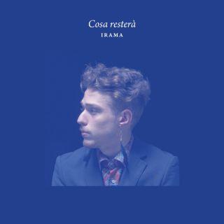 Irama - Cosa resterà (Radio Date: 04-12-2015)