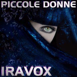 Iravox - Piccole donne (Radio Date: 06-03-2019)