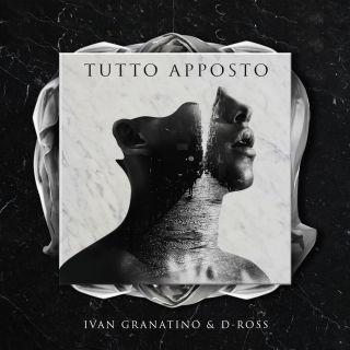 Ivan Granatino & D-Ross - Tutto apposto