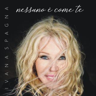 Ivana Spagna - Nessuno È Come Te (Radio Date: 27-09-2019)