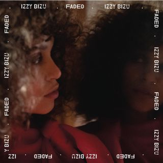 Izzy Bizu - Faded (Radio Date: 10-07-2020)