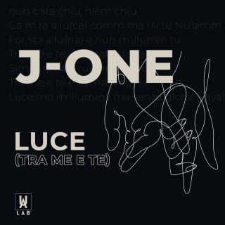J-one - Luce (tra Me E Te) (Radio Date: 15-04-2020)
