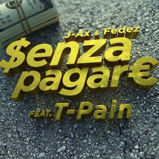 senza pagare J-Ax & Fedez vs. T-Pain