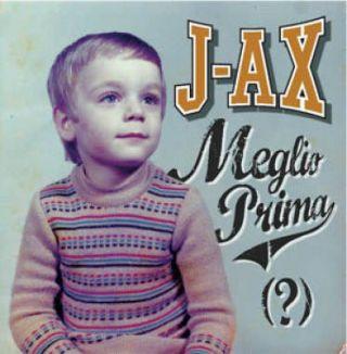 """J-Ax - """"Meglio Prima"""", in radio da venerdì 26 il singolo che da' il titolo al nuovo album in uscita il 30 Agosto."""