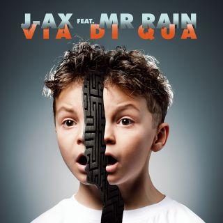 J-AX - Via Di Qua (feat. Mr. Rain) (Radio Date: 09-10-2020)
