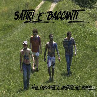 Jack Frusciante È Rientrato Nel Gruppo - Satiri E Baccanti (Radio Date: 14-06-2019)